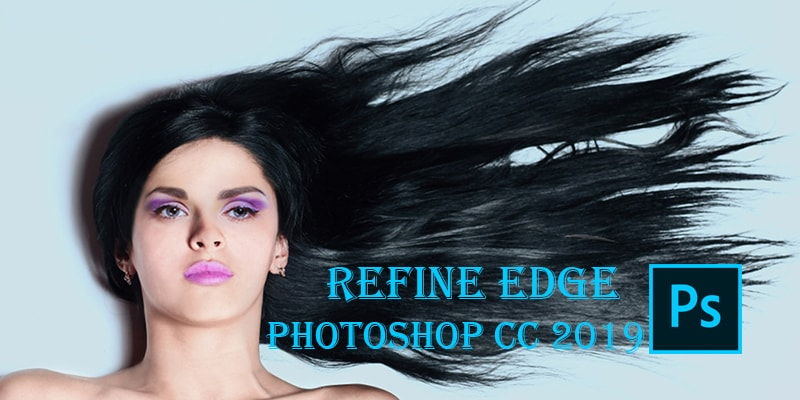 How to Use Refine Edge in Photoshop for Perfect Selections